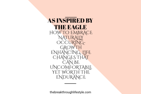 Embrace life changes