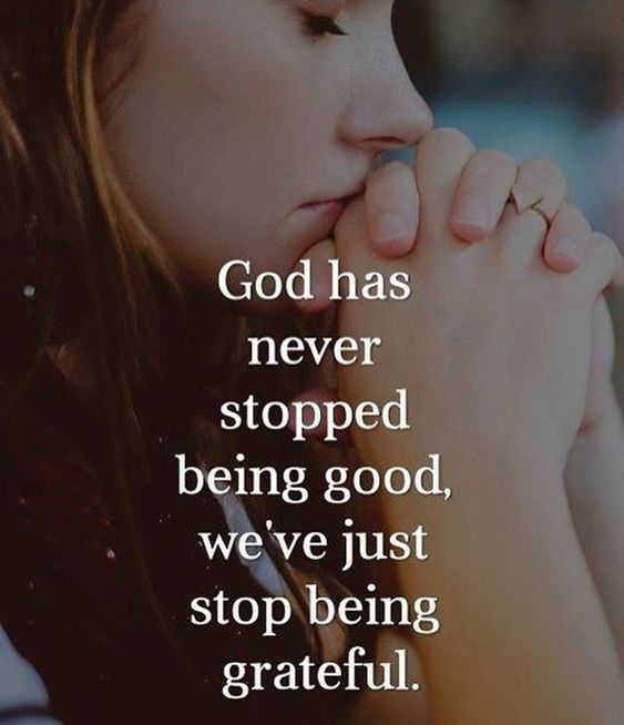 God has never stopped being good